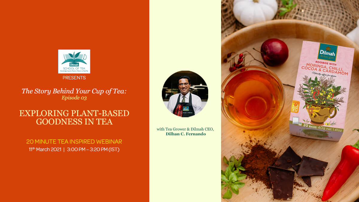 Story behind your cup of tea webinar sessions